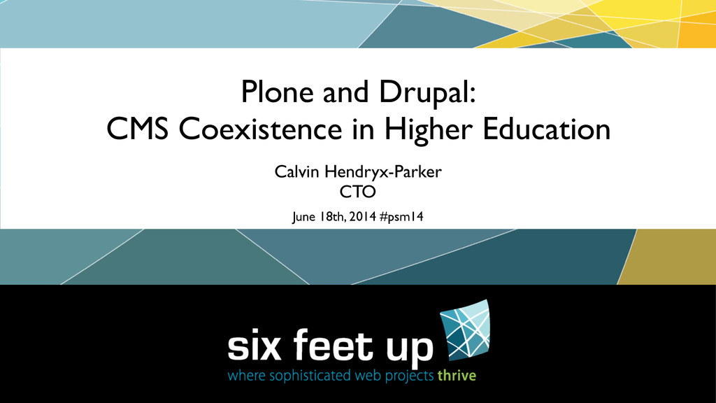 Plone and Drupal:  CMS Coexistence in Higher ...