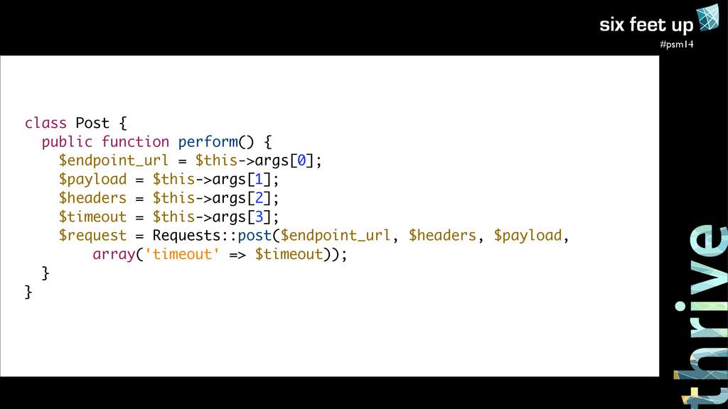 #psm14 class Post { public function perform() {...