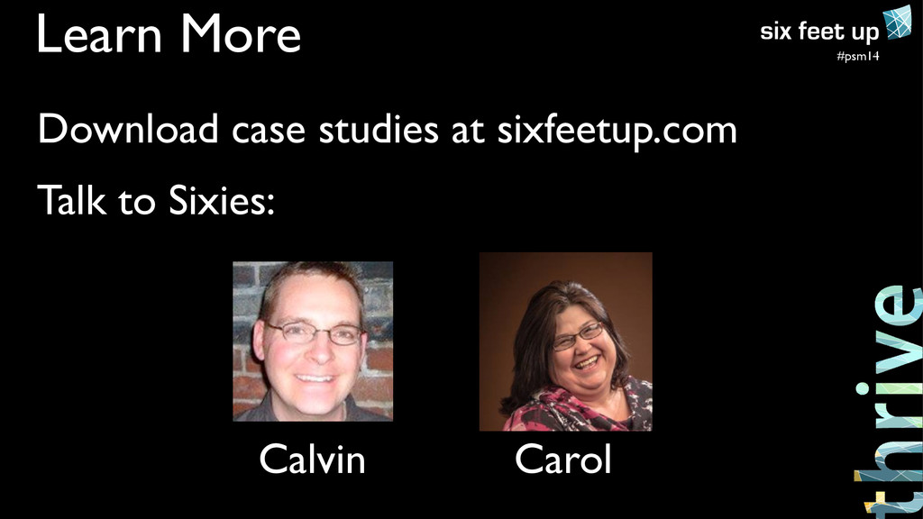 #psm14 Learn More Download case studies at sixf...
