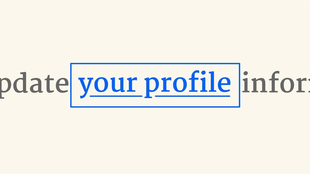 inform pdate your profile