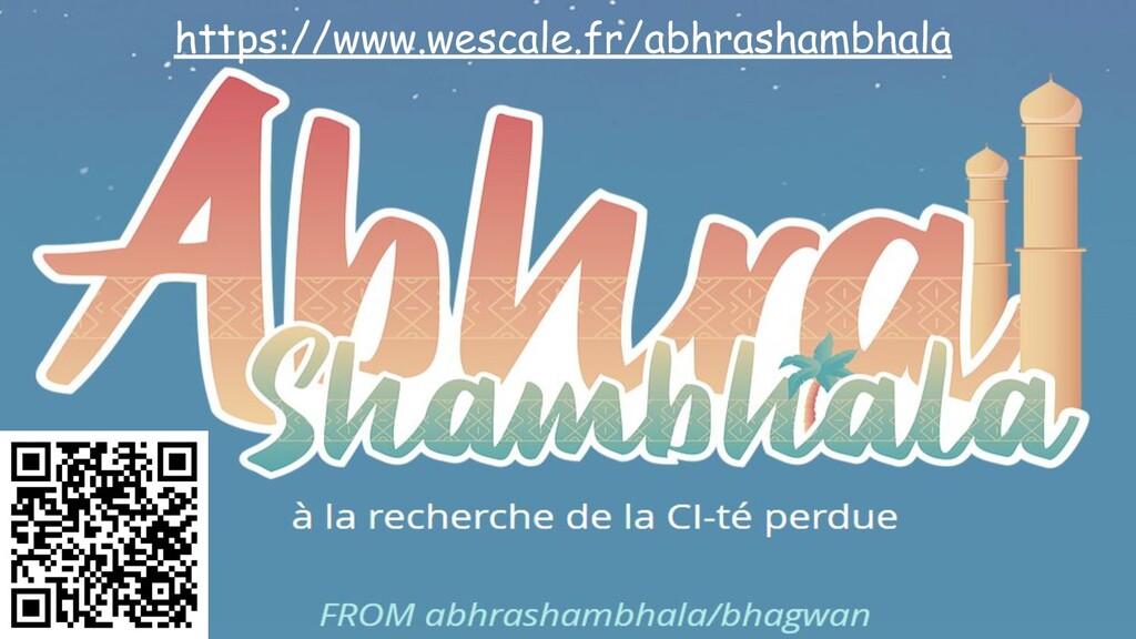 https://www.wescale.fr/abhrashambhala