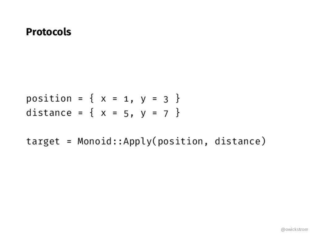 Protocols position { x , y } distance { x , y }...
