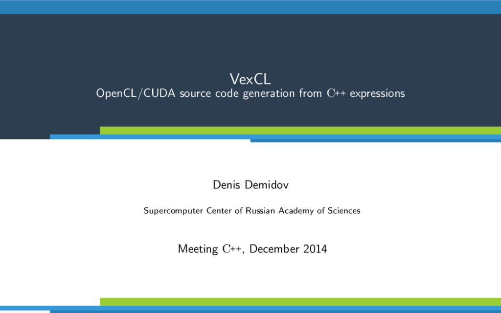 VexCL OpenCL/CUDA source code generation from C...