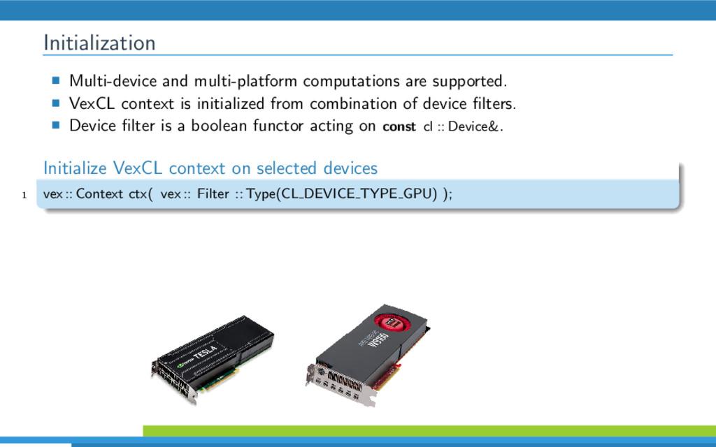 Initialization Multi-device and multi-platform ...