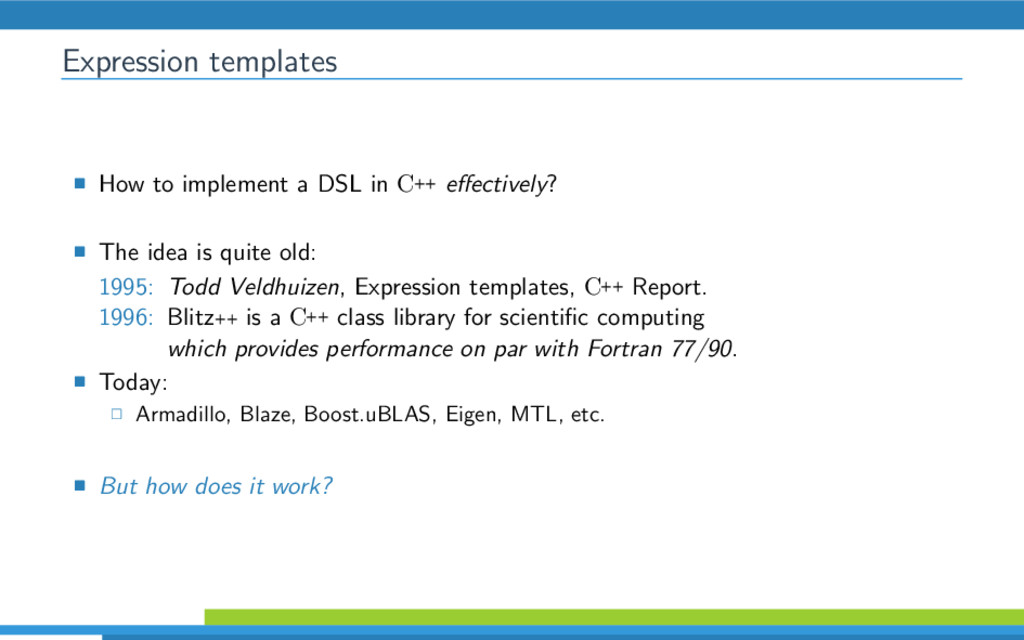Expression templates How to implement a DSL in ...