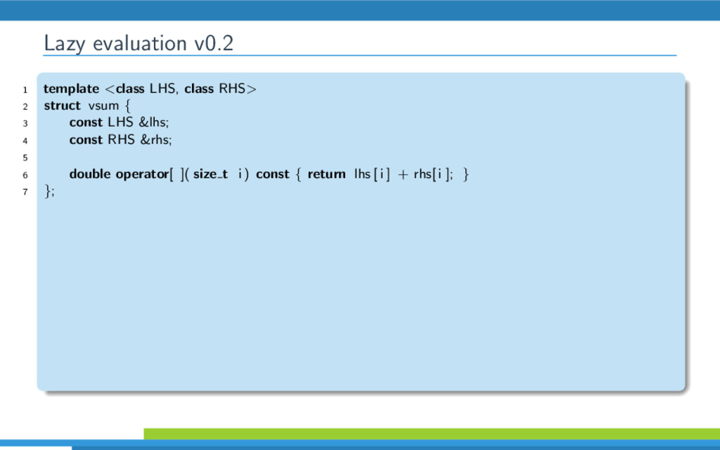 Lazy evaluation v0.2 1 template <class LHS, cla...