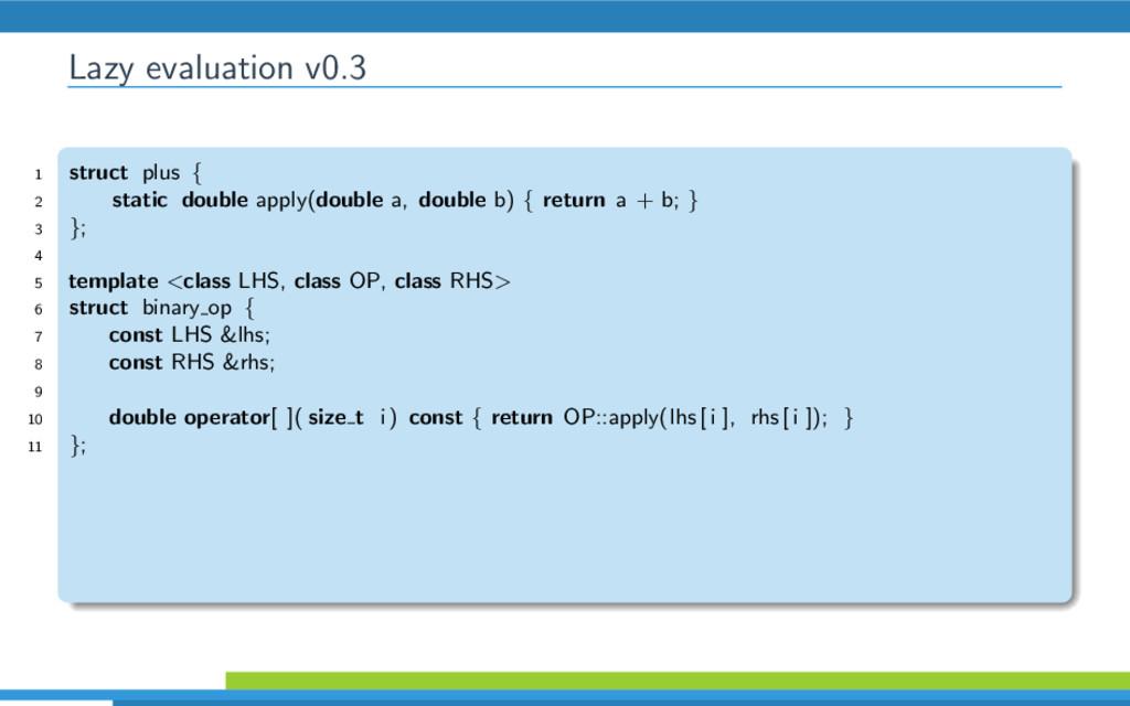 Lazy evaluation v0.3 1 struct plus { 2 static d...