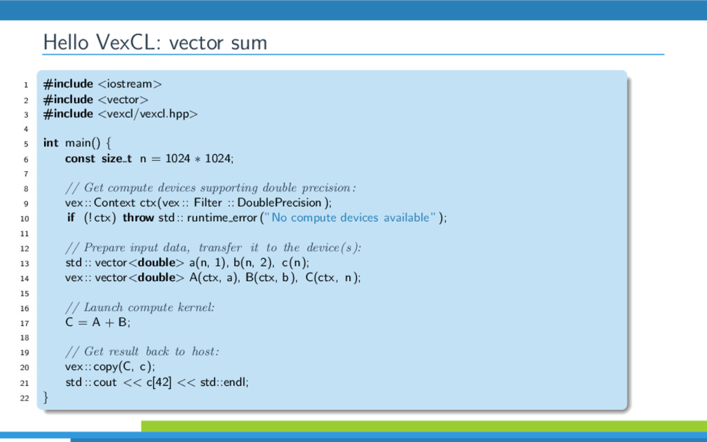 Hello VexCL: vector sum 1 #include <iostream> 2...