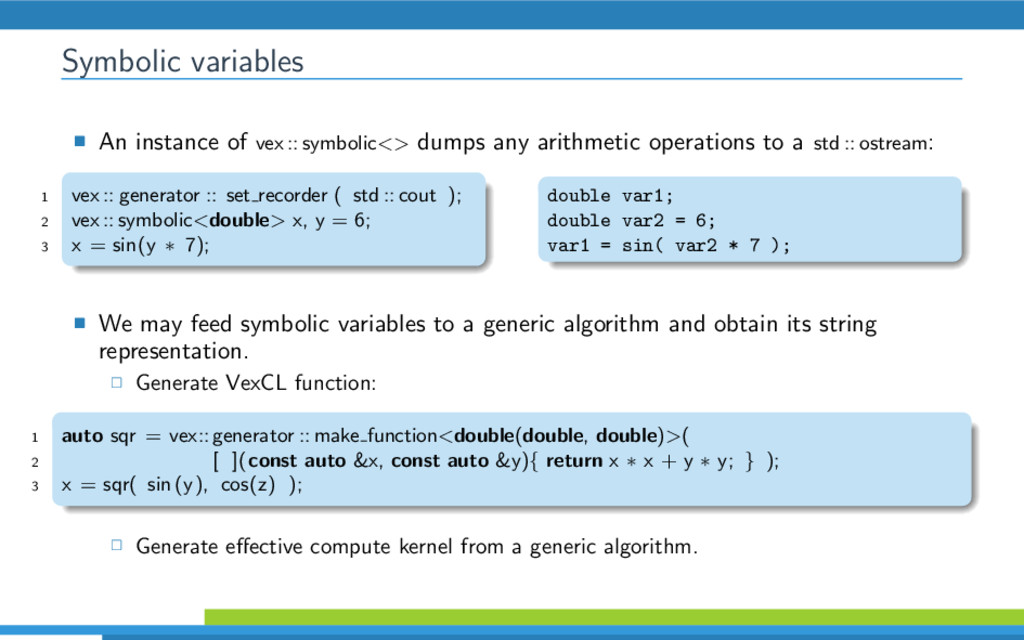 Symbolic variables An instance of vex :: symbol...