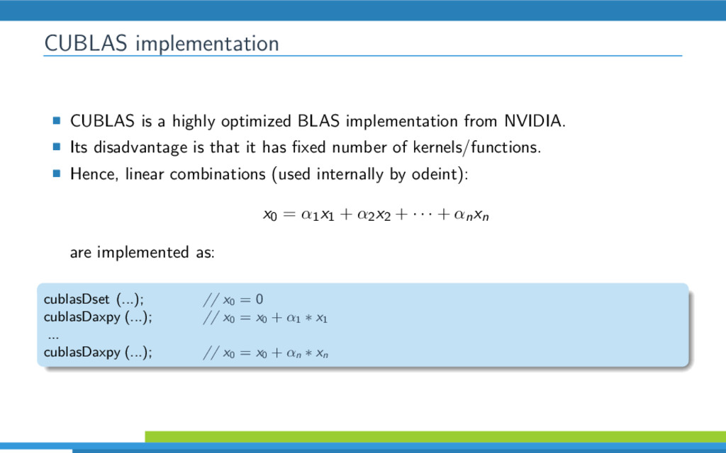 CUBLAS implementation CUBLAS is a highly optimi...
