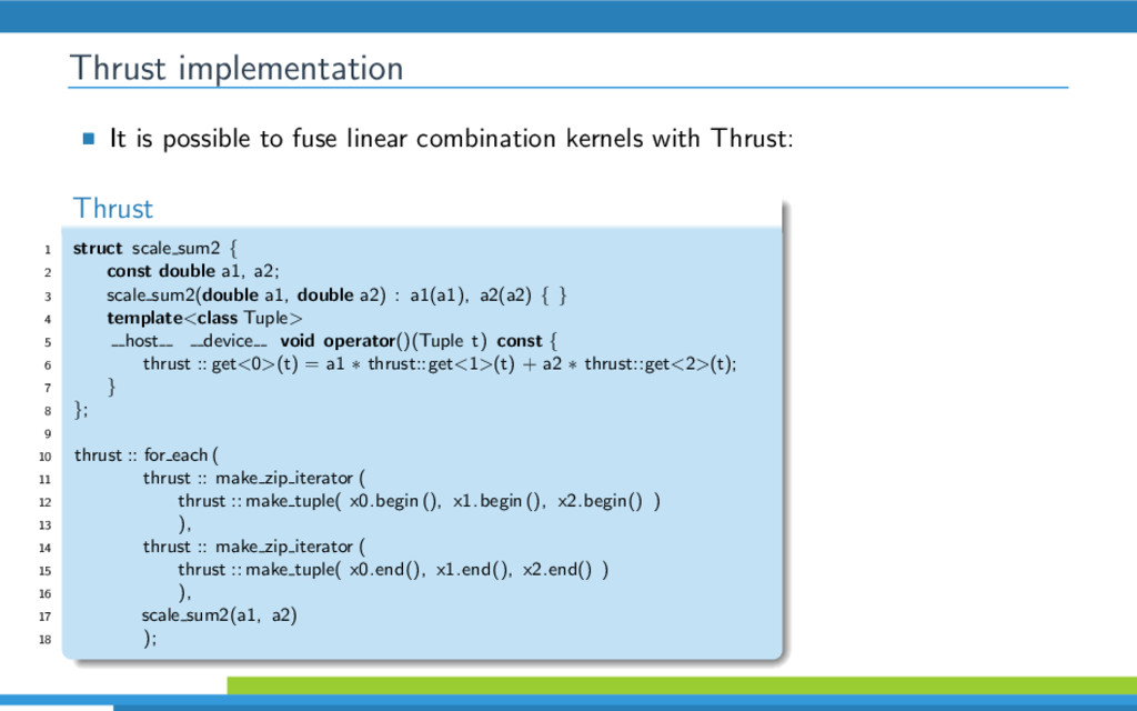 Thrust implementation It is possible to fuse li...