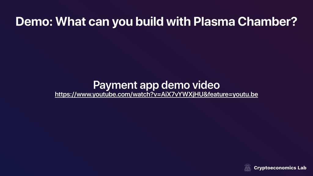 Demo: What can you build with Plasma Chamber? P...