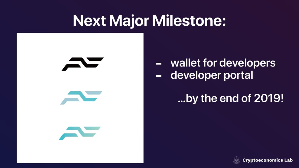 Next Major Milestone: - wallet for developers -...
