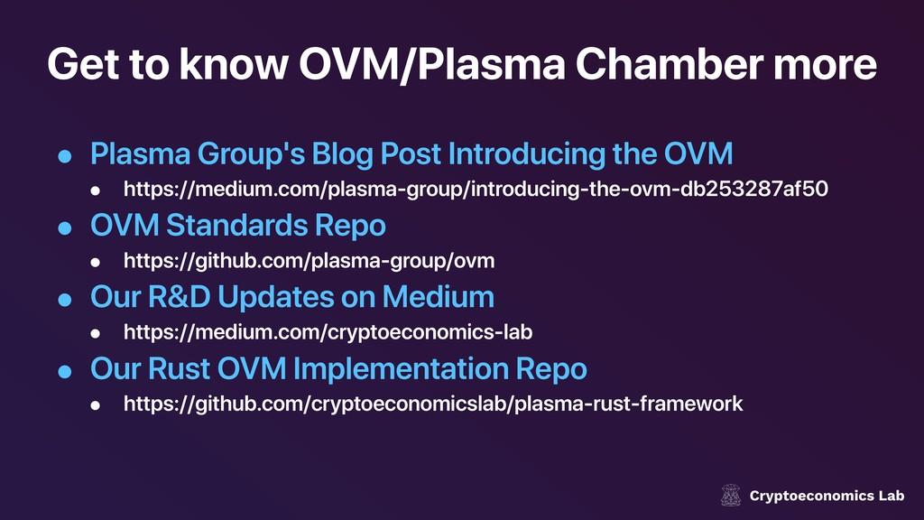 Get to know OVM/Plasma Chamber more • Plasma Gr...