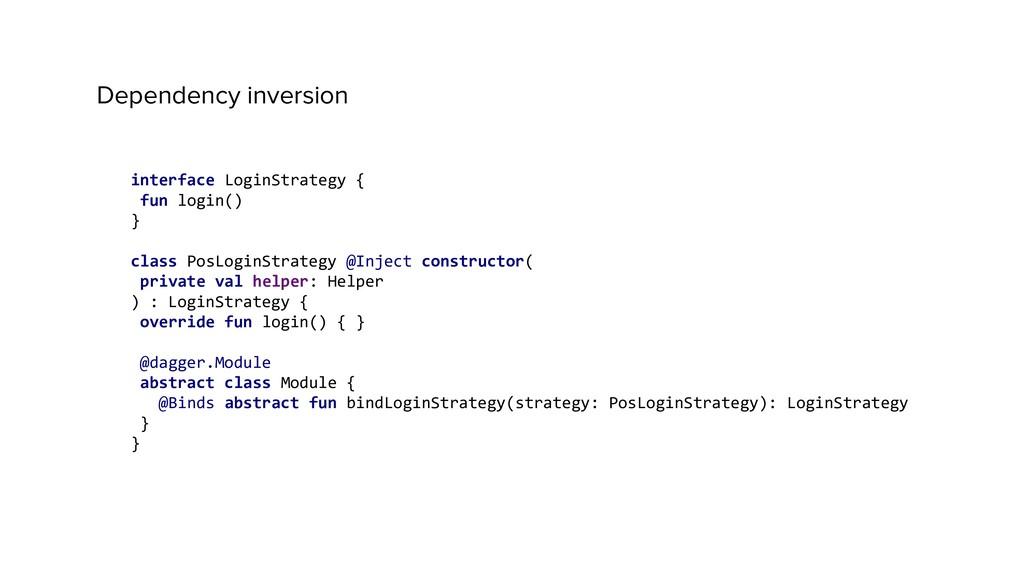 interface LoginStrategy { fun login() } class P...