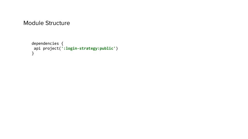 dependencies { api project(':login-strategy:pub...