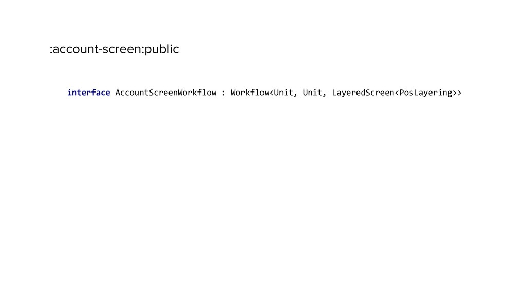 :account-screen:public interface AccountScreenW...