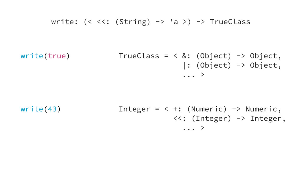 write(true) TrueClass = < &: (Object) -> Object...