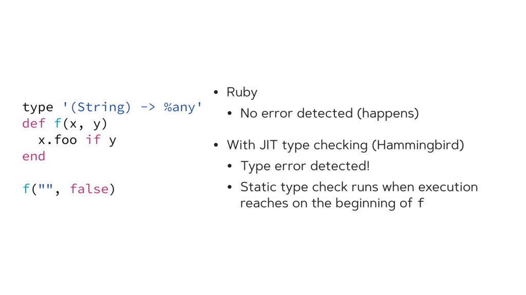 • Ruby • No error detected (happens) • With JIT...