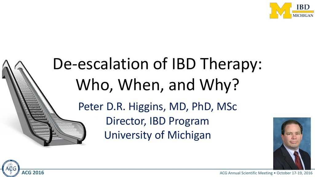 De-escalation of IBD Therapy: Who, When, and Wh...