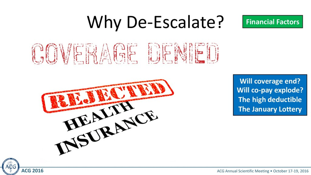 Why De-Escalate? Financial Factors Will coverag...