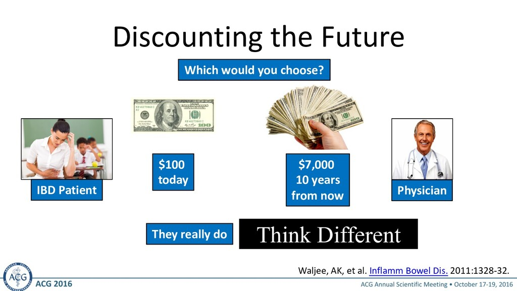 Discounting the Future IBD Patient Physician Th...
