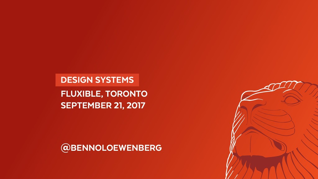DESIGN SYSTEMS  FLUXIBLE, TORONTO SEPTEMBER 2...