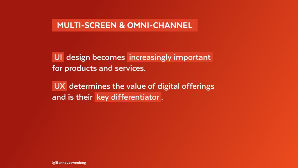 MULTI-SCREEN & OMNI-CHANNEL  UI design become...
