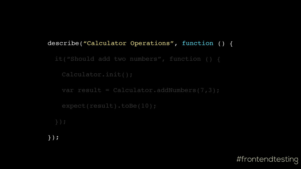 "#frontendtesting describe(""Calculator Operation..."
