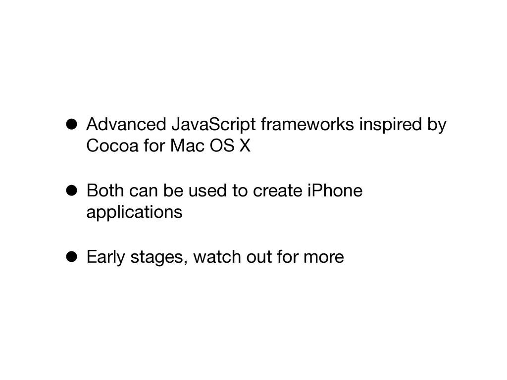 • Advanced JavaScript frameworks inspired by Co...