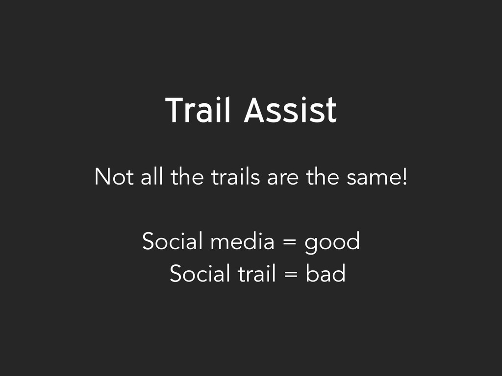 Trail Assist 