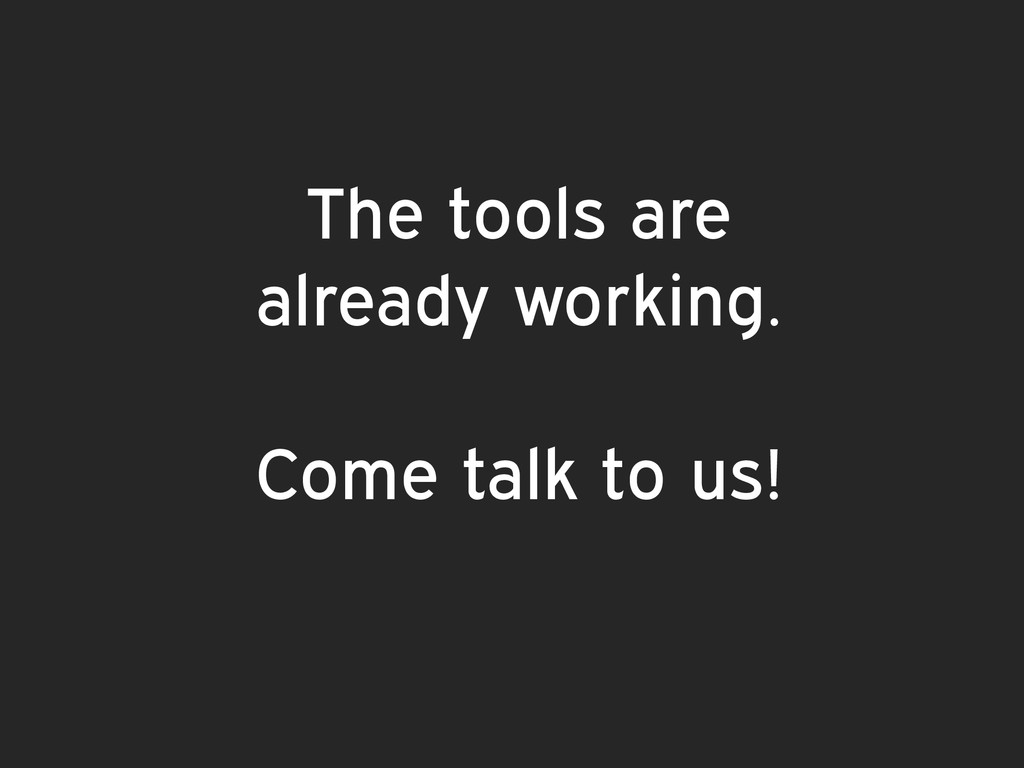 The tools are 