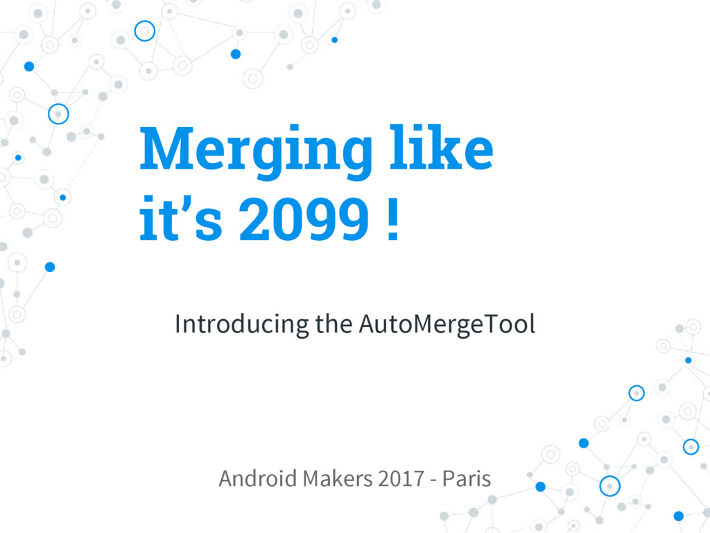 Merging like it's 2099 ! Introducing the AutoMe...