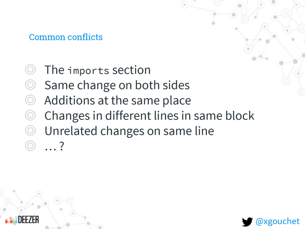 Common conflicts ◎ The imports section ◎ Same c...