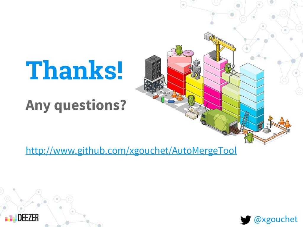 Thanks! Any questions? http://www.github.com/xg...