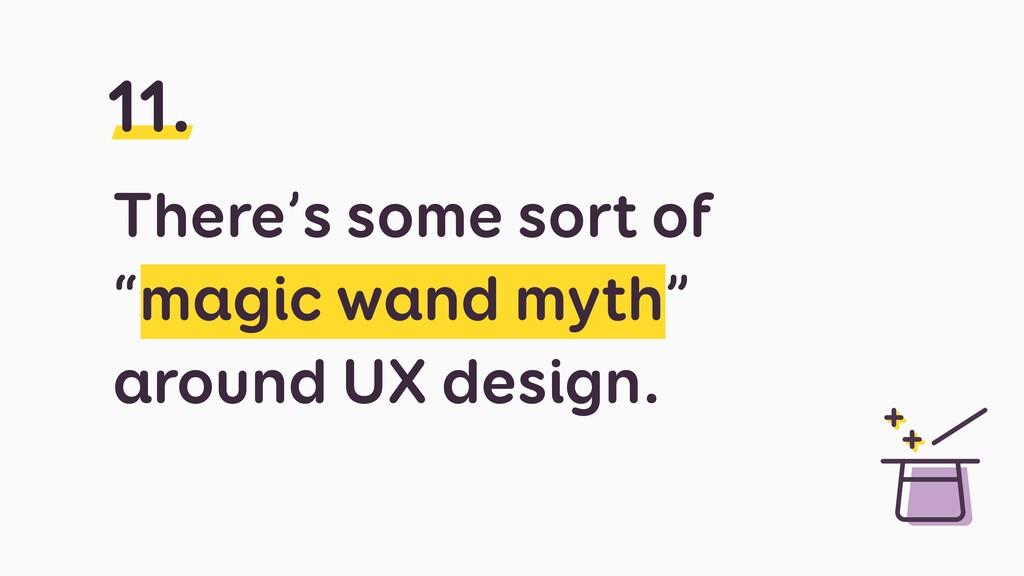 "There's some sort of ""magic wand myth"" around U..."