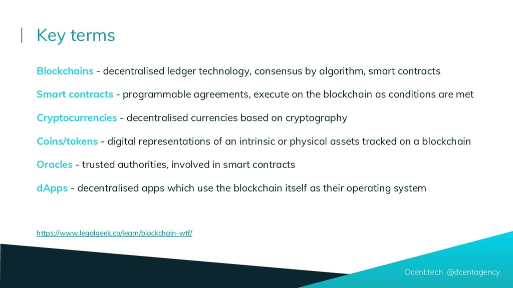 Blockchains - decentralised ledger technology, ...