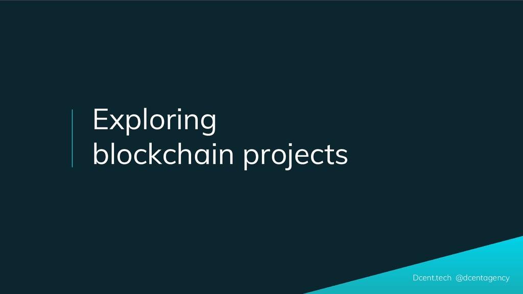 Dcent.tech @dcentagency Exploring blockchain pr...