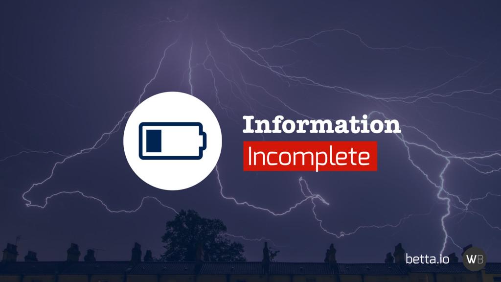 Information Incomplete ȟ betta.io
