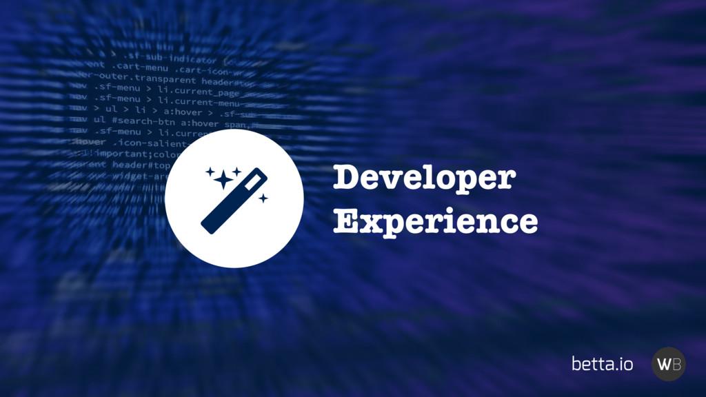 Developer Experience betta.io