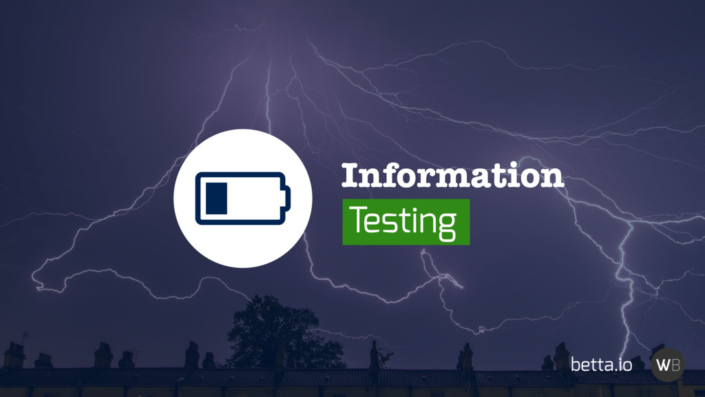 ȟ betta.io Information Testing