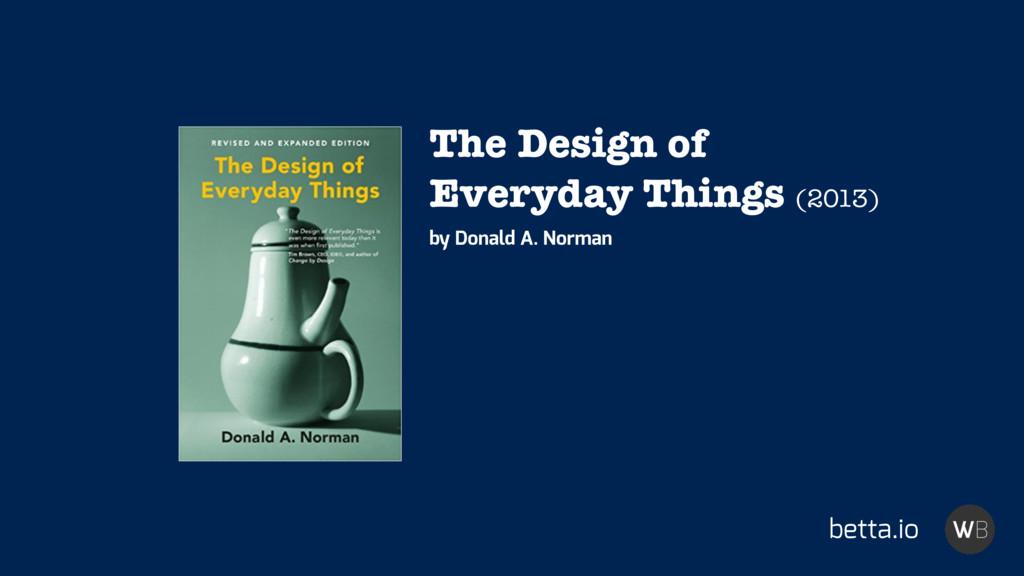betta.io The Design of Everyday Things (2013) b...
