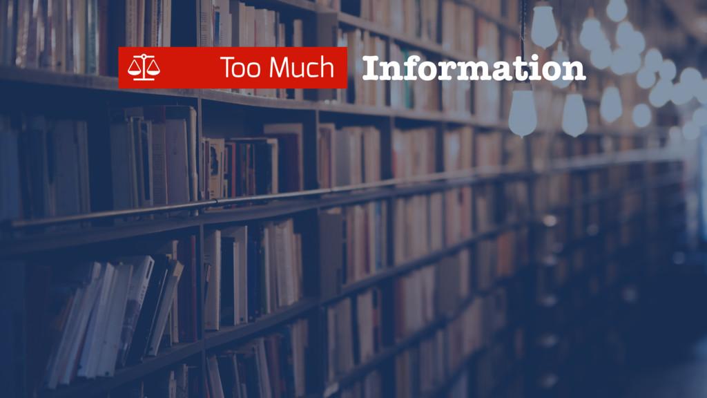 Too Much Information Ȫ