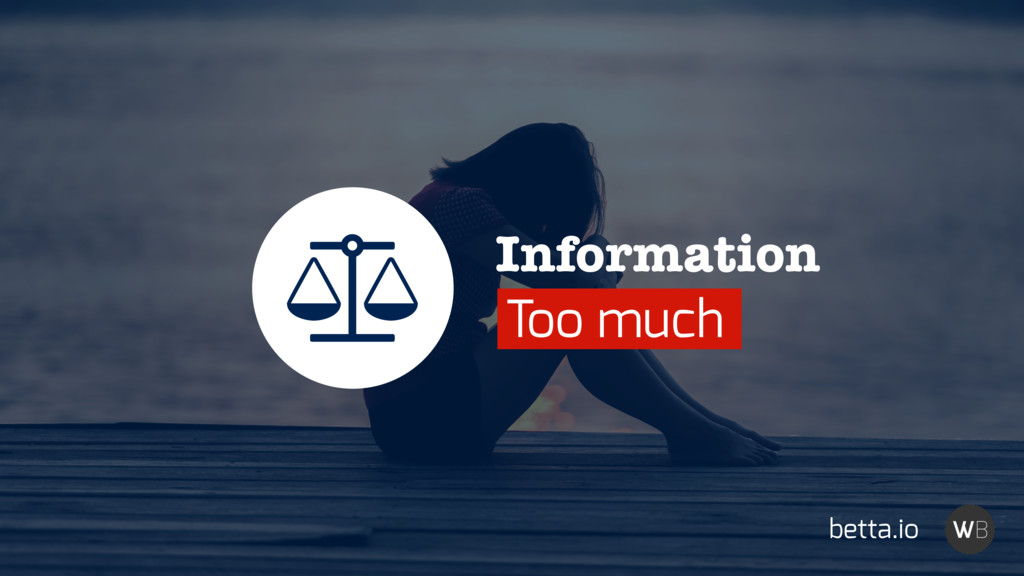 Information Too much Ȫ betta.io