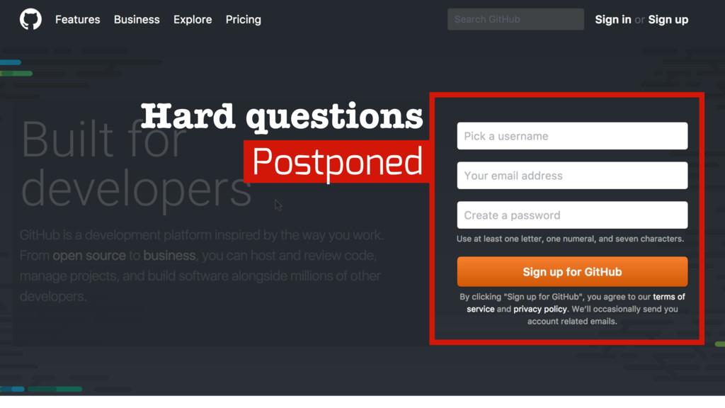 Hard questions Postponed