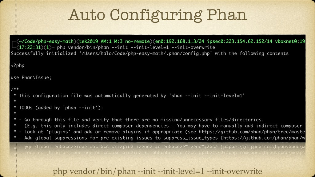 Auto Configuring Phan php vendor/bin/phan --ini...