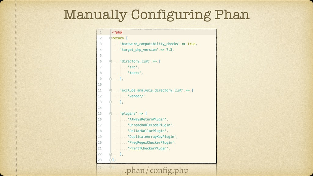 Manually Configuring Phan .phan/config.php