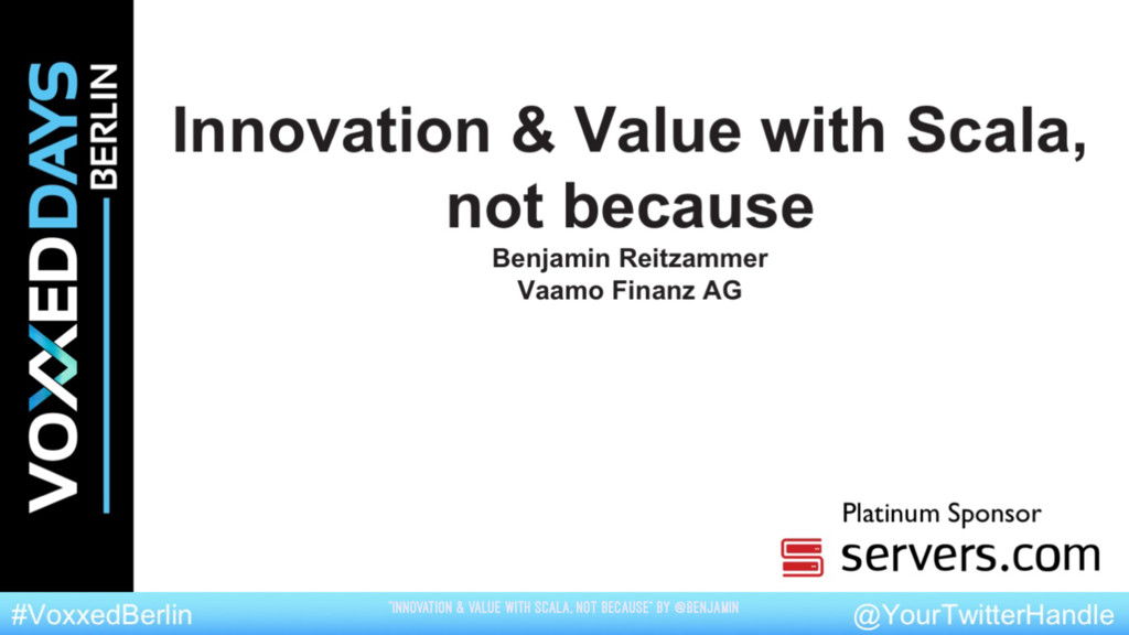 """""""Innovation & Value with Scala, not because"""" by..."""