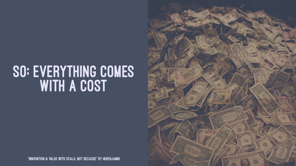 """SO: EVERYTHING COMES WITH A COST """"Innovation & ..."""