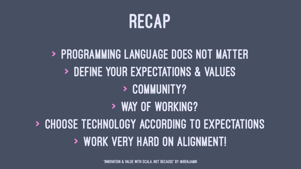 RECAP > Programming Language does not matter > ...